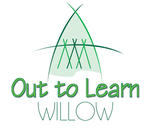 Out to Learn Willow |