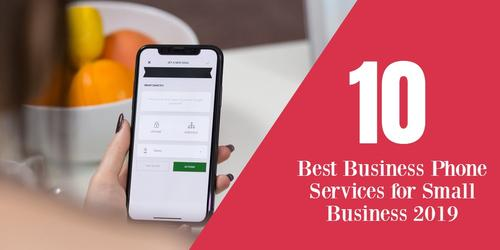 10_Best_Business_Phone_Services_for_Small_Business_2019.jpg