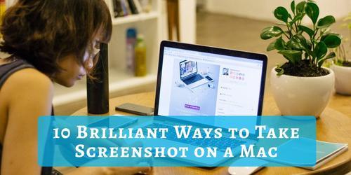 10_Brilliant_Ways_to_Take_Screenshot_on_a_Mac.jpg