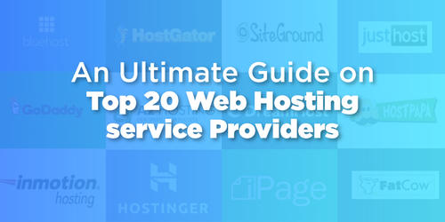 An_Ultimate_Guide_on_Top_20_Web_Hosting_Service_Providers.jpg