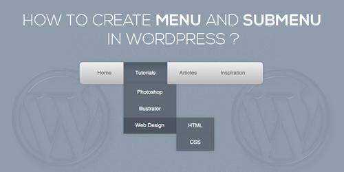 How_To_Create_Menu_And_Sub_Menu_In_WordPress.jpg