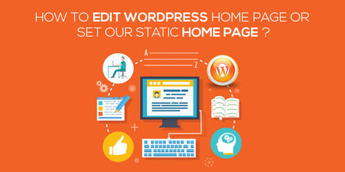 How_To_Edit_WordPress_Home_Page_Or_Set_Our_Static_Home_Page.jpg