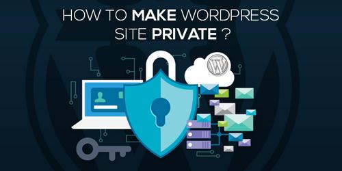 How_To_Make_WordPress_Site_Private.jpg