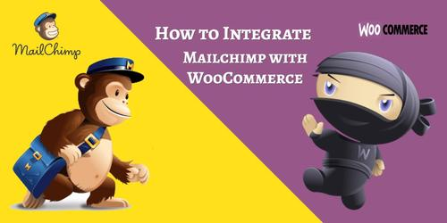 How_to_Integrate_Mailchimp_with_WooCommerce.jpg