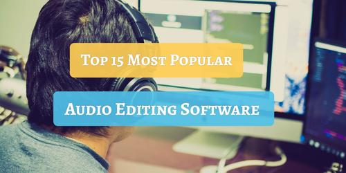 Top_15_Most_Popular_Audio_Editing_Software_2019.jpg