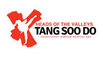 Heads of the Valleys Tang Soo Do |