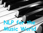 Piano Play the NLP Way NLP for the Music World | Piano & Music Theory teacher