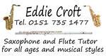 Eddie Croft   Saxophone and Flute teacher