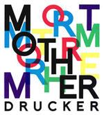 Mother Drucker |