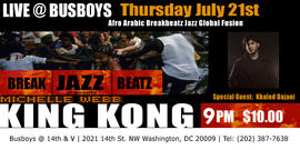 Break Jazz Beatz - Michelle Webb's KING KONG with Special Guest Khalad Dajani