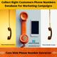 How To Collect Right Customer Phone Number Data For Marketing Campaigns?