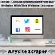 Scrape Any Website By Using Anysite Scraper