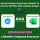 How Can I Scrape Data From LinkedIn Website To Excel Or CSV files?
