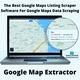 Is there any software that can scrape data from Google Maps by URL?