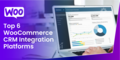 CRM Integration Suggestions for Your WooCommerce Store